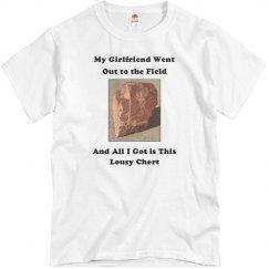 Lousy Chert Shirt
