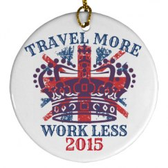 Travel More Ornament