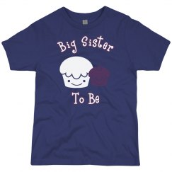 Big Sister to Be tee