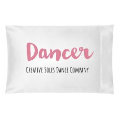 Sweet Dreams Dancer Pillow Case