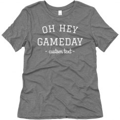 Oh Hey, Game Day Comfy Tee