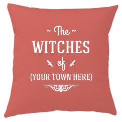Custom Witches Of Your Town Home Decor