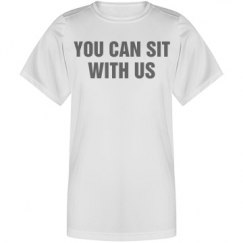You Can Sit With Us