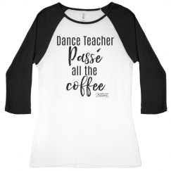 Dance Teacher - Passe the coffee Jersey