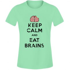 Keep Calm Eat Brains
