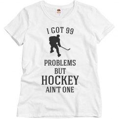 Hockey Ain't One