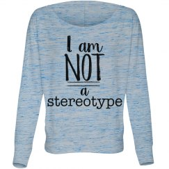 Not a Stereotype W L/S