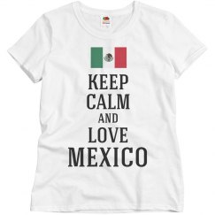 Keep calm and love Mexico