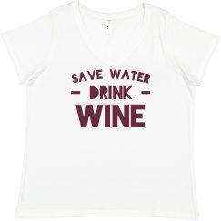 Save Water, Drink Wine Plus Tee