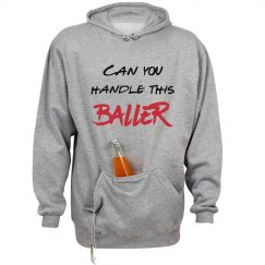 Can You Handle this Baller Unisex Hoodie with Pouch