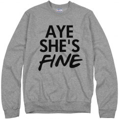 Aye She's Mine and Fine