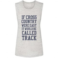 If Cross Country Were Easy Tank