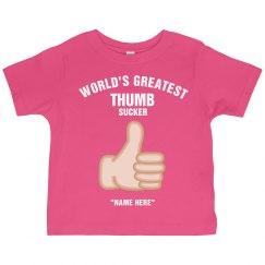 Greatest Thumb Sucker!