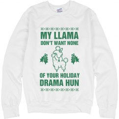 My Llama Don't Want Holiday Drama