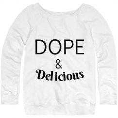 Dope & Delicious