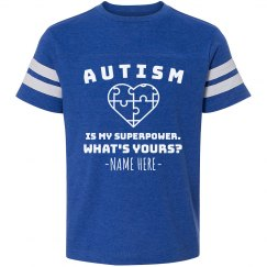 Custom Autism Superpower Tee