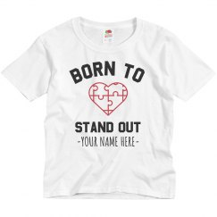 Born To Stand Out Custom Autism Tee