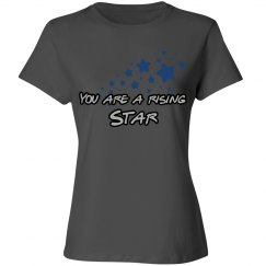 You are a rising star!! Fitted Women Tshirt