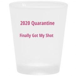Quarantine Shot