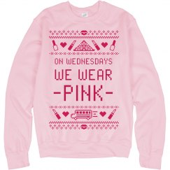 On Wednesdays We Wear Pink Ugly Sweater