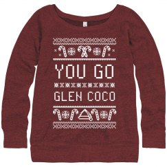You Go Glen Ugly Sweater