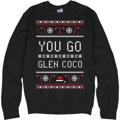You Go Glen Coco Ugly Sweater