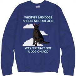 Not a Dog on Acid