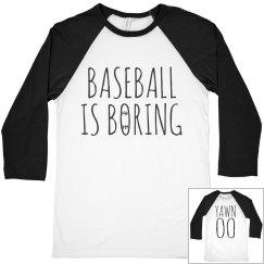 funny baseball is boring text shirt