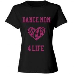 Dance Mom 4 Life