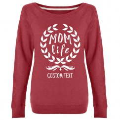 Custom Cozy Mom Life Crew