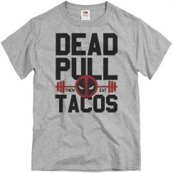 I Workout For Tacos