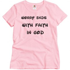 Worry Ends With Faith In God