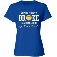 Funny Broke Baseball Mom Custom Shirt