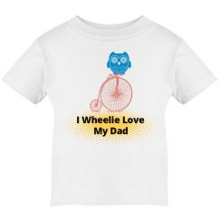 I Wheelie Love My Dad