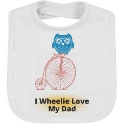 I Wheelie Love My Dad
