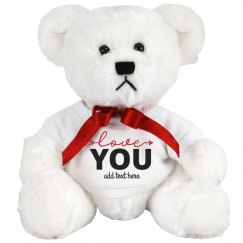 Love You Custom Teddy Bear