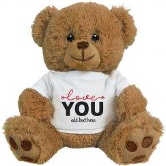 Love You Custom Teddy Bear