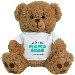 Custom Mama Bear Teddy