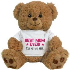 Best Mom Custom Text Bear