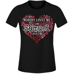 Love me like Samuel