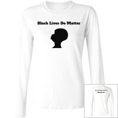 Black Lives Do Matter Silhouette Long Sleeve Tee