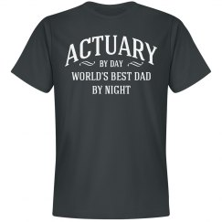 Actuary by day world's best dad by night