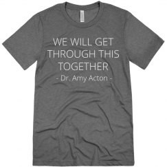 Together Dr. Amy Acton Tee