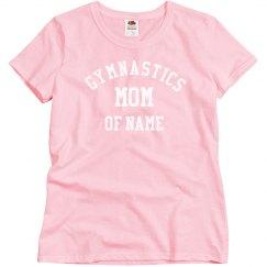 Gymnastics Mom Of Custom Name