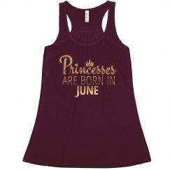 Princesses Are Born In June.