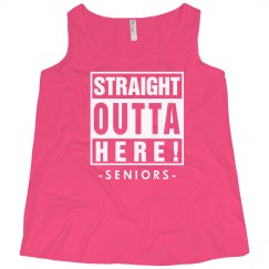 Straight Outta Here Seniors