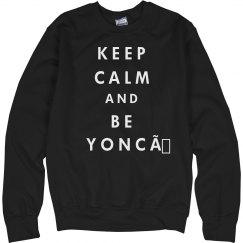 Keep Calm Be Yonce