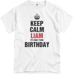 Keep calm Liam it's only your birthdaty
