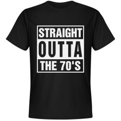 Straight Outta The 70's