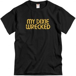 MY DIXIE WRECKED